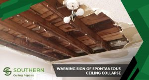 Warning Sign Of Spontageous Ceiling Collapse